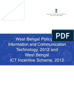 West Bengal Policy on Information and Communication Technology,2012 and West Bengal ICT Incentives Scheme,2012.