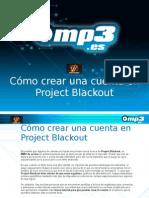 Cómo crear una cuenta en Project Blackout