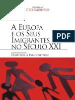 A Europa e Seus Imigrantes No Seculo Xxi