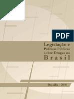Legislacao e Politicas Publicas Sobre Drogas No Brasil