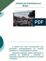 Breve História do Feminismo no Brasil apresentação