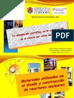 HUGO MARTIN ATOMICA CORDOBA MATERIALES UTILIZADOS DISEÑO CONSTRUCCION REACTORES NUCLEARES