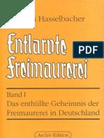 Hasselbacher, Friedrich - Entlarvte Freimaurerei - Band I