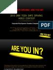 Teen Safe Driving-2013 Contest Presentation