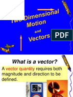 Vectors and Two Dimensional Motion - 2008