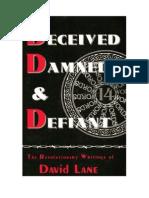 David Lane - Deceived Damned and Defiant