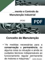 Planejamento e Controle da Manutenção. 1ª Edição