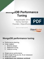 Mongo Performance Tuning MongoSeattle 2012