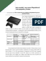 Llega al mercado mundial  una nueva Playstation3 más pequeña y liviana