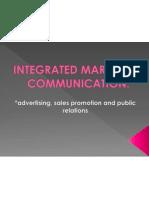 Integrated Marketing Communication