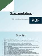Storyboard Ideas