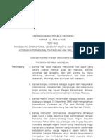 Undang-Undang RI No. 12 Tahun 2005 Tentang Kovenan Internasional Tentang Hak-Hak Sipil Dan Politik