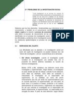 DIFICULTADES Y PROBLEMAS DE LA INVESTIGACIÓN SOCIAL