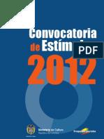Convocatoria de Estimulos 2012