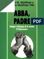 ABBA, PADRE - Teología y Psicología de la Oración - José y Pablo Martinez