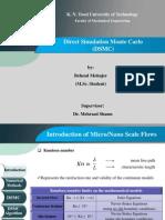 Micro and Nano scale flow - Direct Simulation Monte Carlo (DSMC)