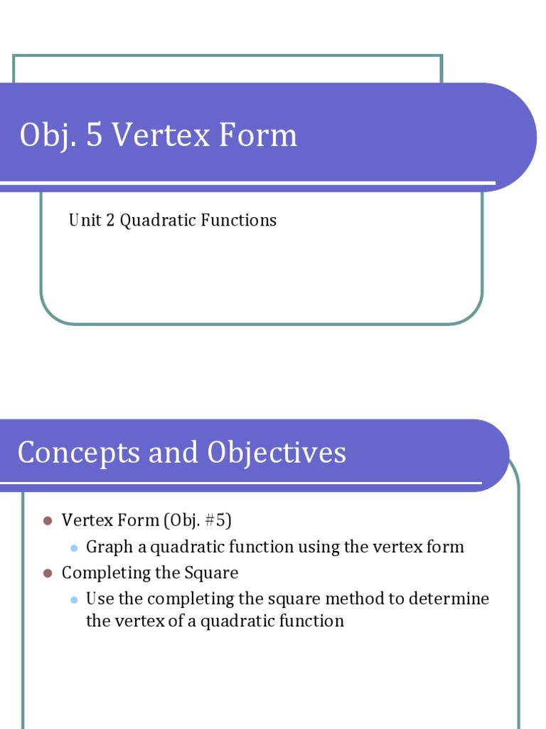 Obj 5 vertex form presentation function mathematics obj 5 vertex form presentation function mathematics discrete mathematics falaconquin