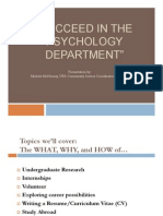 How to Succeed in a Psychology Department