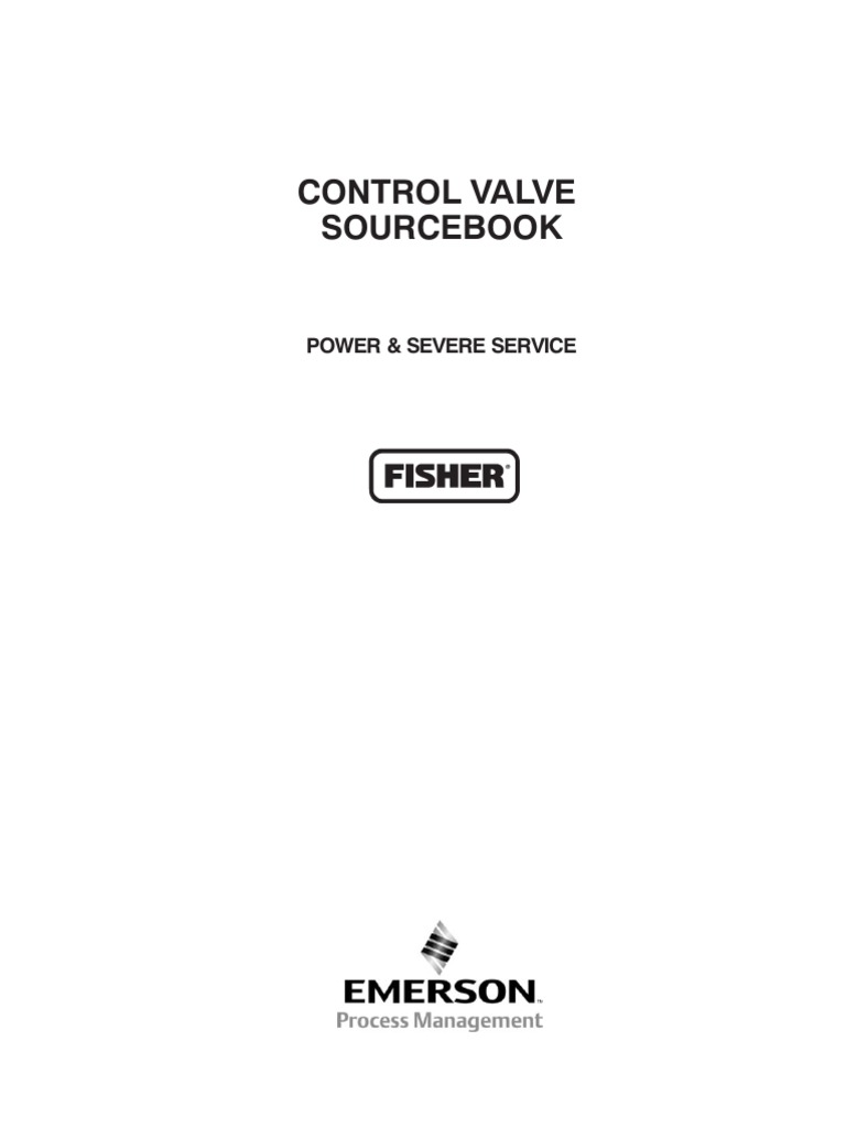 Fisher control valve sourcebook power and severe service fisher control valve sourcebook power and severe service actuator valve buycottarizona