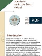 Comportamiento Biomecánico del Disco Intervertebral