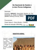 I Inquérito Nacional de Saúde e Nutrição dos Povos Indígenas - Abrascoa