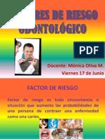 FACTORES DE RIESGO ODONTOLÓGICO
