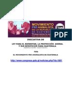 Iniciativa de LEY PARA EL BIENESTAR, LA PROTECCIÓN  ANIMAL Y SUS BENEFICIOS PARA GUATEMALA 22Sept2006-19oct2011