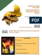 Certificação OHSAS 18001 - Sistemas de gestão de Segurança e Saúde no Trabalho