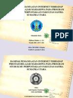 Skripsi Revisi (Dampak Pemanfaatan Internet Terhadap Prestasi Belajar Mahasiswa Pada Program Studi Ilmu Perpustakaan Fakultas Sastra Sumatra Utara)