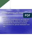 Investigational Use Drugs