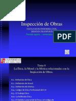Tema 8 La Ética, la Moral y la Mística relacionadas con la Inspección de Obras