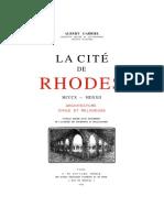 La Cité de Rhodes, Architecture Civil Et Religiuese (Gabriel Albert, Paris 1923)