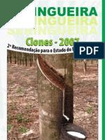 SERINGUEIRAClones20072aRecomendacao
