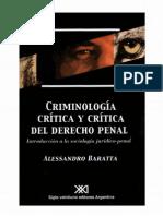 Alessandro Baratta - Criminología Crítica Y Crítica Del Derecho Penal