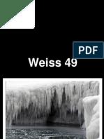 Weiss 49