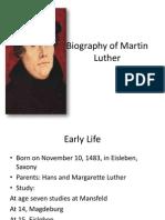 Biography of Martin Luther MEeeee