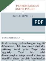 Teori Perkembangan Kognitif Piaget Klp 1