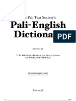 The Pali Text Society's Pali-English Dictionary.(Ed.rhys Davids, W.stede)(1921-25)