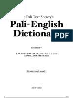 The Pali Text Society's Pali-English Dictionary.(Ed.rhys Davids, W.stede)(1921-25)