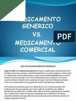 Medicamentos Generico vs. Medicamento Comercial