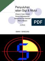 Ahsanul-Kemal-Mokhamad Arif-Wisnu (Penyuluhan Kesehatan Gigi & Mulut)