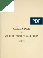 Calendar of the Ancient Documents of Dublin Volume I (1447 - 1558