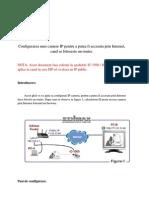 Configurarea Unei Camere IP Pentru a Putea Fi Accesata Prin Internet Cand Se Foloseste Router