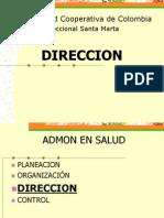 3A DIRECCION Comunicacion Liderazgo Motivacion Autoridad Poder(2) (1)