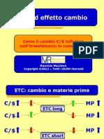 ETC Ed Effetto Cambio