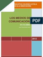 EL PAPEL DE LOS MEDIOS DE COMUNICACIÓN EN COLOMBIA'