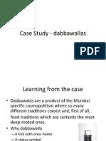 Case Study Dabbawalla