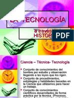 Hª de la TECNOLOGÍA