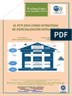 EL PCTI 2015 COMO ESTRATEGIA DE ESPECIALIZACION INTELIGENTE (Es) THE PCTI 2015 AS SMART SPECIALISATION STRATEGY (Es) ZTBP 2015 SMART SPECIALISATION ESTRATEGIA GISA (Es)