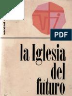 Hortelano, Antonio - La Iglesia Del Futuro